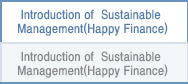 Introduction of Sustainable Management (Happy Finance)