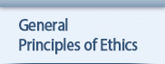 General Principles of Ethics
